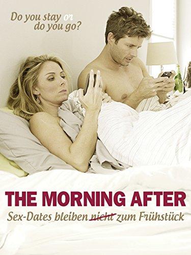 The Morning After – Sex-Dates bleiben (nicht) zum Frühstück