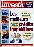 Telecharger Livres INVESTIR MAGAZINE N 1265 du 01 04 1998 LES MEILLEURS CREDITS IMMOBILIERS ASSURANCE VIE ESQUIVEZ L IMPOT RETRAITE LES BONS CONTRATS POUR NON SALARIES BOURSE LA REVANCHE DU SECOND MARCHE SPOLIATION QUE FAIRE DE VOS EMPRUNTS RUSSES SICAV MATHC FRANCE LUXEMBOURG DANS VOTRE BANQU (PDF,EPUB,MOBI) gratuits en Francaise