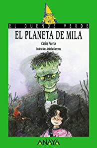El planeta de Mila  - El Duende Verde) par Carlos Puerto