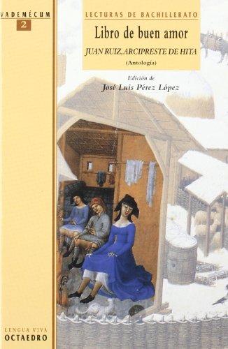 Libro de Buen Amor. (Antología): Lecturas de Bachillerato (Vademécum) - 9788480634052