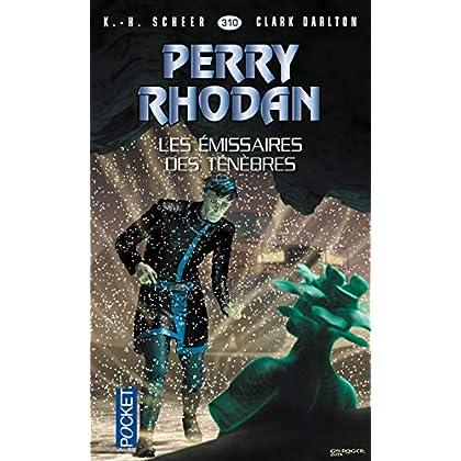 Perry Rhodan n°310 - Les Emissaires des ténèbres (1)