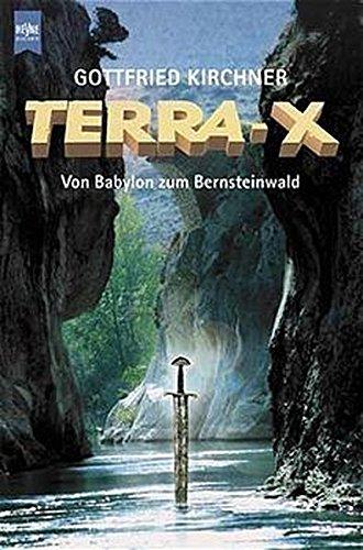 Terra X. Von Babylon zum Bernsteinwald.