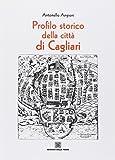 Profilo storico della città di Cagliari
