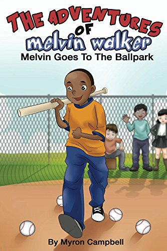 The Adventures of Melvin Walker: Melvin Goes To The Ballpark (English Edition) (Kids Shorts Mlb)
