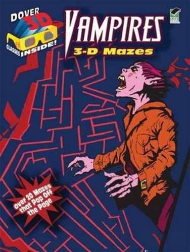 Vampires: 3-D Mazes
