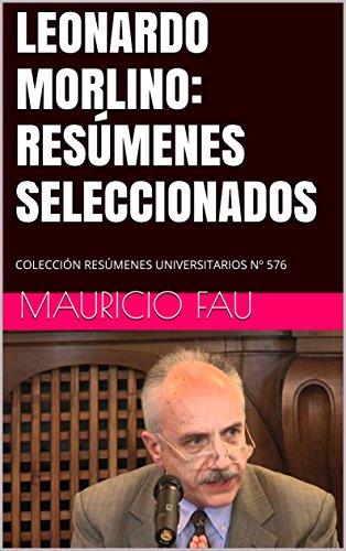 LEONARDO MORLINO: RESÚMENES SELECCIONADOS: COLECCIÓN RESÚMENES UNIVERSITARIOS Nº 576