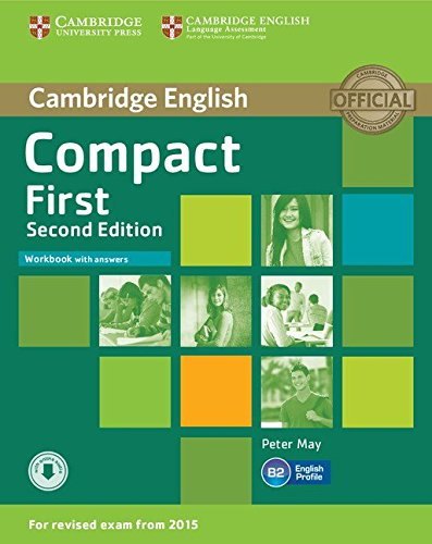 COMPACT FIRST WORKBOOK WITH ANSWERS AND AUDIO CD