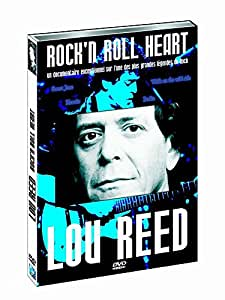 Lou Reed : rock and roll heart