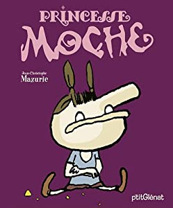 "Afficher ""Princesse Moche"""