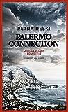 Palermo Connection: Serena Vitale ermittelt