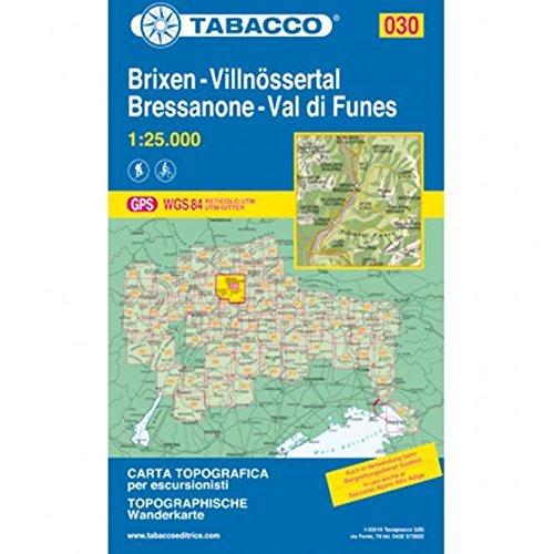 Brixen, Villnössertal: Wanderkarte Tabacco 030. 1:25000 (Cartes Topograh, Band 30)