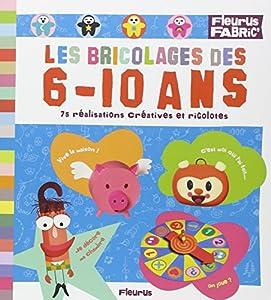 """Afficher """"Les bricolages des 6-10 ans"""""""