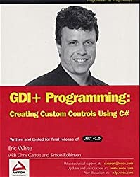 GDI+ Programming: Creating Custom Controls Using C# (Programmer to Programmer)