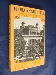 Flora Annie Steel: Novelist of India