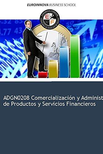 Libro de ADGN0208 Comercialización y Administración de Productos y Servicios Financieros