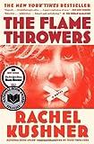 The Flamethrowers: A Novel von Rachel Kushner