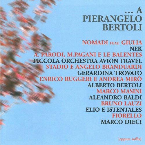 ...a Pierangelo Bertoli