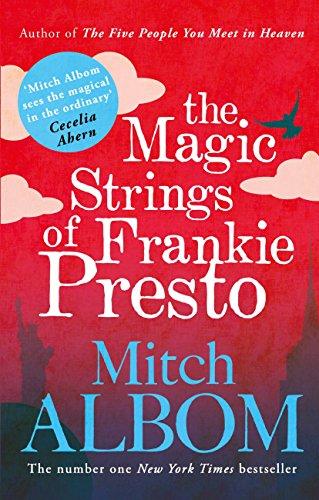The Magic Strings of Frankie Presto (English Edition) eBook: Mitch ...