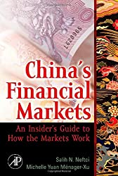 China's Financial Markets: An Insider's Guide to How the Markets Work (Academic Press Advanced Finance)