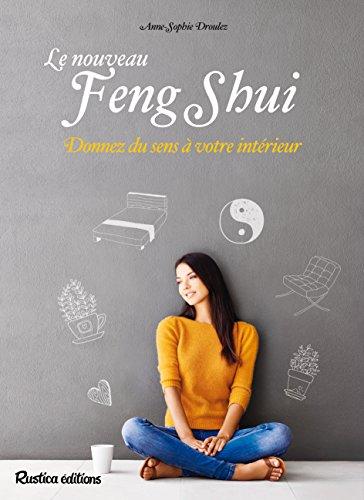 Le nouveau feng-shui