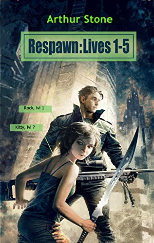 Respawn: Lives 1-5 (A LitRPG series)