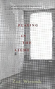 Playing in the Light: A Novel par [Wicomb, Zoe]