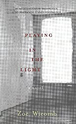 Playing in the Light: A Novel