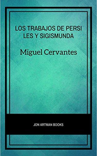 Los Trabajos de Persiles y Sigismunda por Miguel Cervantes