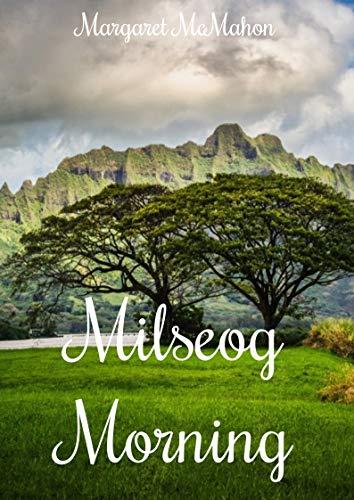 Milseog Morning (Irish Edition) por Margaret  McMahon