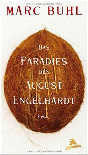 Buchseite und Rezensionen zu 'Das Paradies des August Engelhardt' von Marc Buhl