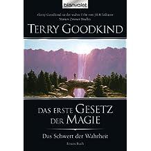 Das Schwert der Wahrheit 1: Das erste Gesetz der Magie (German Edition)