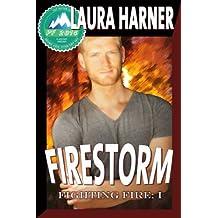 Firestorm (Fighting Fire Series Book 1) (English Edition)