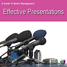 A Guide to Better Management: Effective Presentations