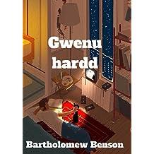 Gwenu hardd (Welsh Edition)