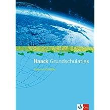 Haack Grundschul-Atlas / Ausgabe für Niedersachsen und Bremen