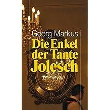 Die Enkel der Tante Jolesch (HAYMON TASCHENBUCH)