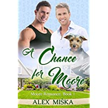 A Chance for Moore (Moore Romance Book 1) (English Edition)