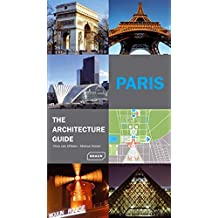 Paris, the architecture guide