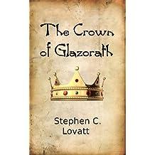 The Crown of Glazorath (Resurgence Book 2)