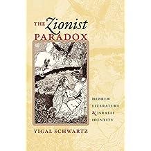 The Zionist Paradox: Hebrew Literature and Israeli Identity