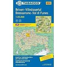 Brixen, Villnössertal: Wanderkarte Tabacco 030. 1:25000 (Cartes Topograh)