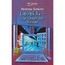 Level 4 - Die Stadt der Kinder