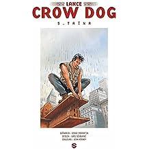 Lance Crow Dog T05 : Taïna