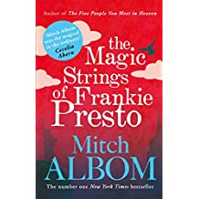 The Magic Strings of Frankie Presto (English Edition)