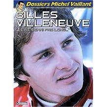 Gilles Villeneuve : Je ne serai pas long...