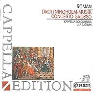 Roman: Drottningholmsmusique - Concerto Grosso in B-Flat Major