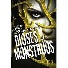 Sueños de dioses y monstruos (Hija de humo y hueso 3) (Spanish Edition)