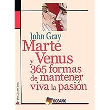 Martes y Venus - 365 Formas de Mantener Viva Pasio
