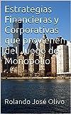 Estrategias Financieras y Corporativas que provienen del Juego de Monopolio