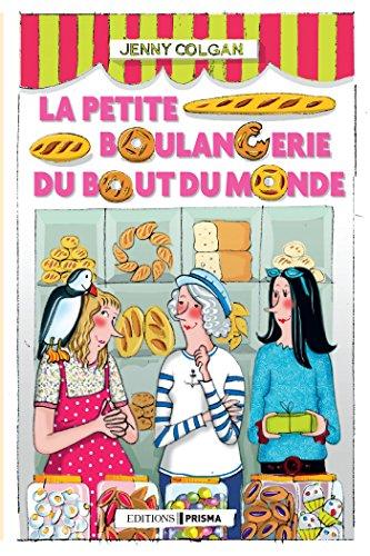 La petite boulangerie du bout du monde (French Edition)